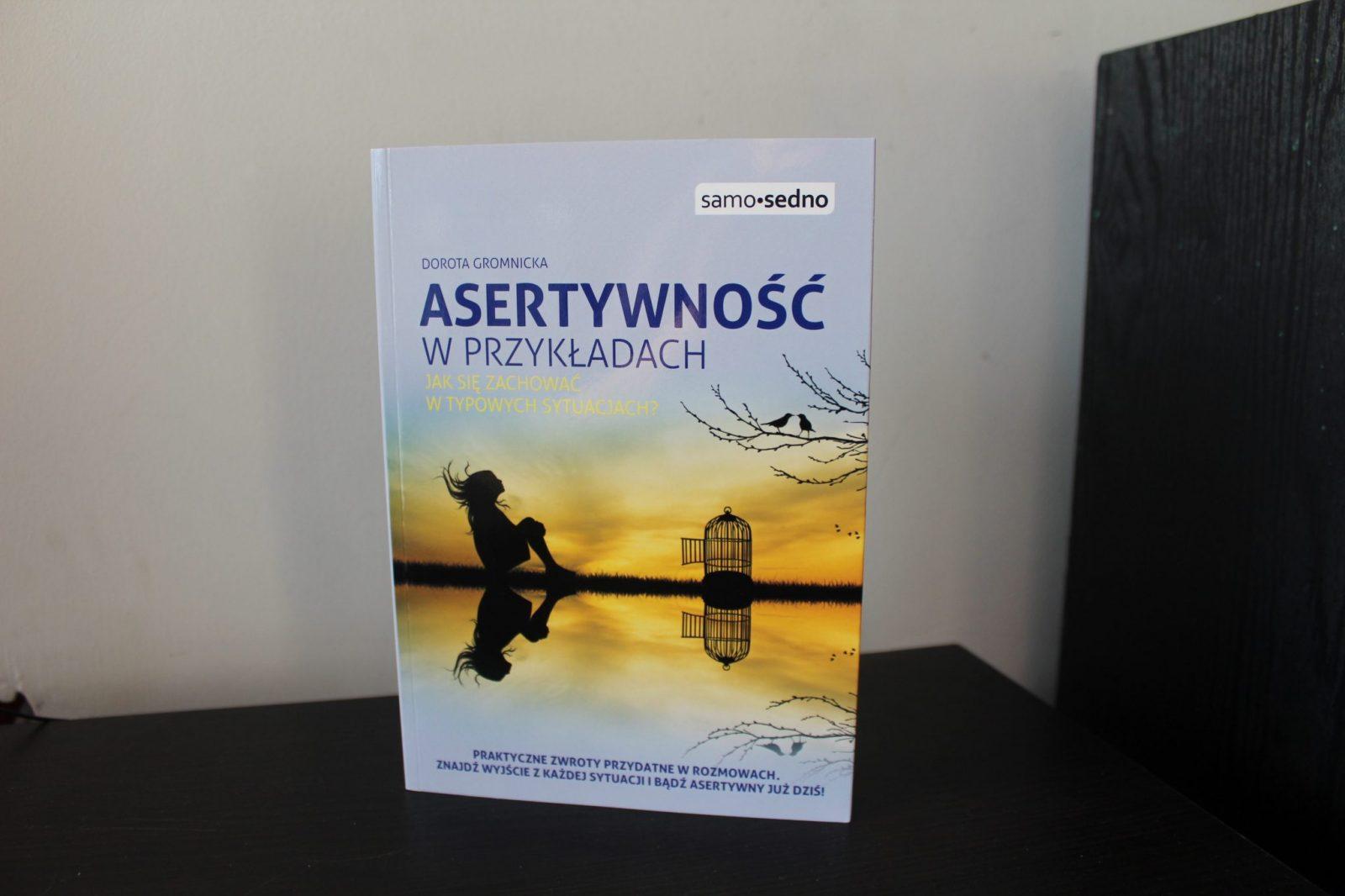 """ROZDANIE – 2 książki """"Asertywność wprzykładach"""" Doroty Gromnickiej"""