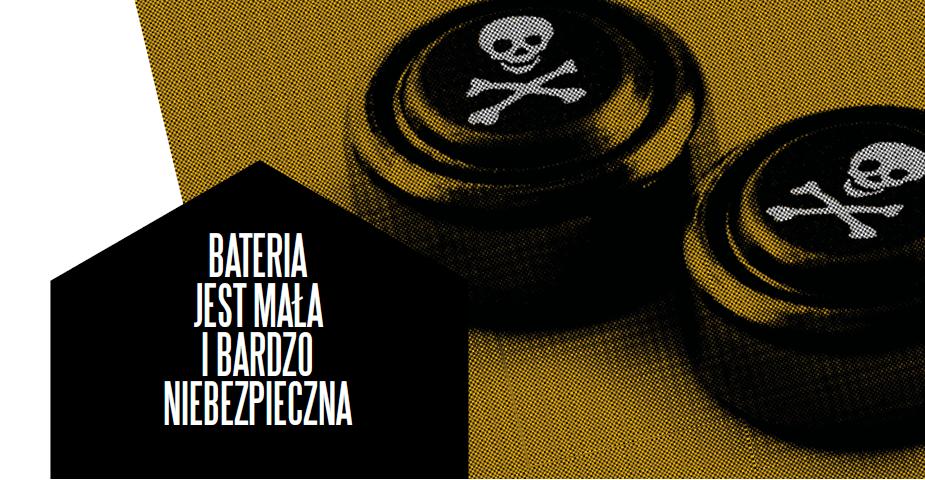 Bateria jest mała i bardzo niebezpieczna – dr Małgorzata Stolarska