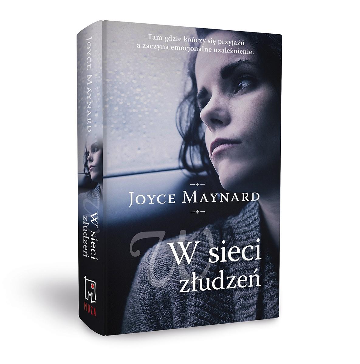 """Premiera """"W sieci złudzeń"""" Joyce Maynard"""